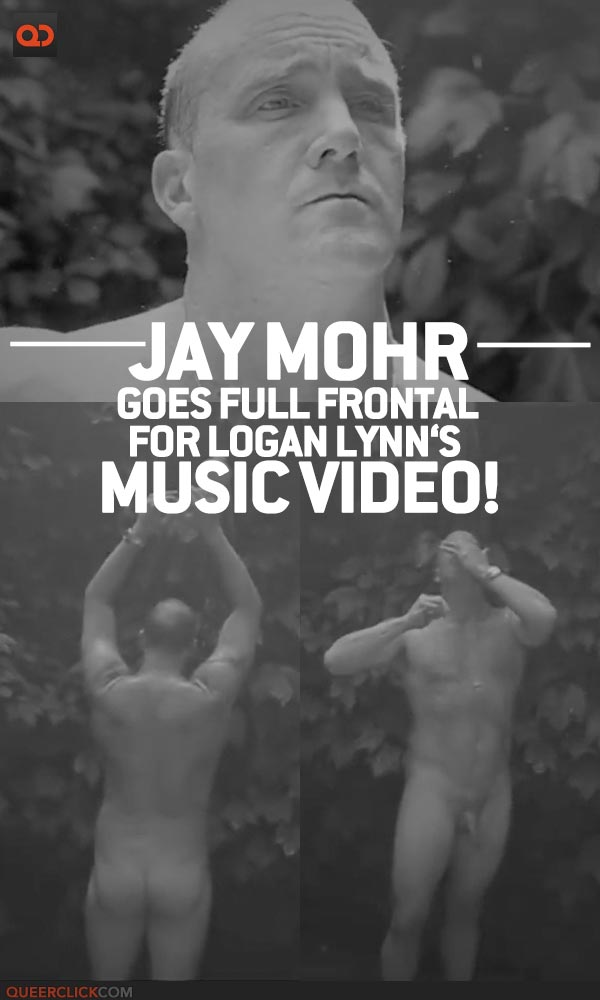 Jay Mohr Goes Full Frontal For Logan Lynn's Music Video!