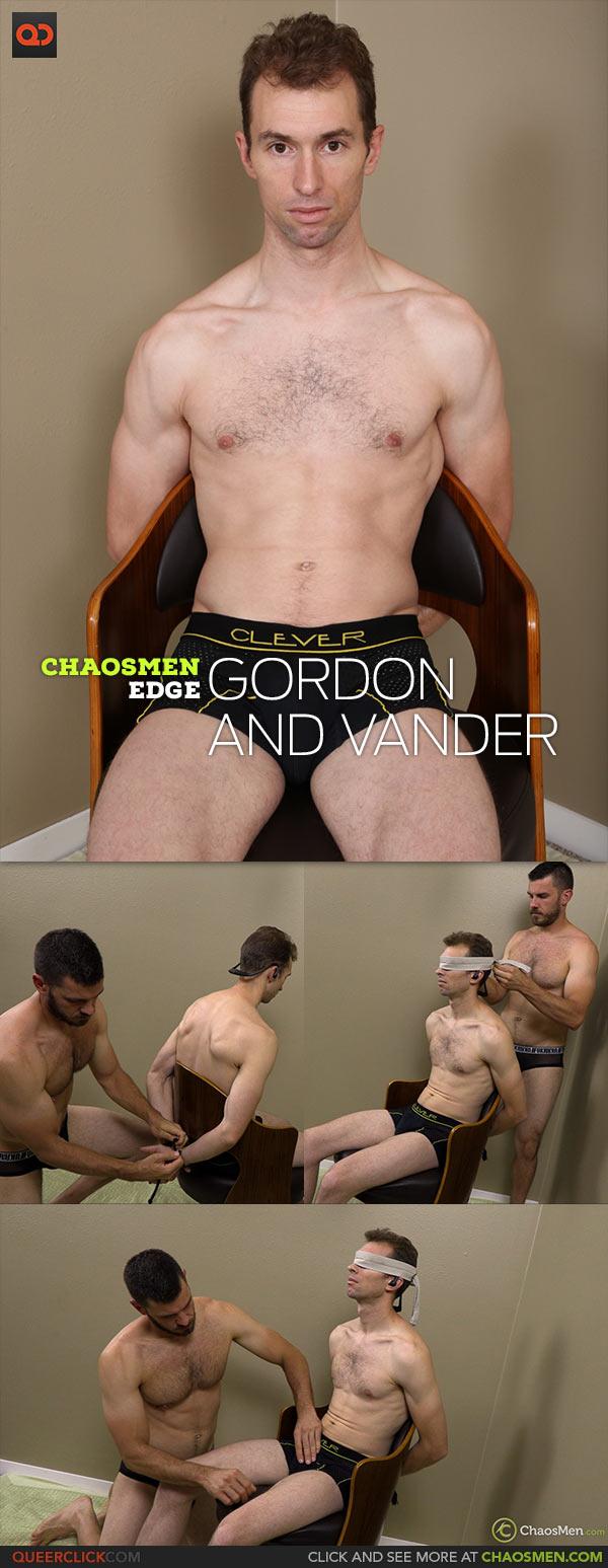 ChaosMen: Gordon and Vander - Edge