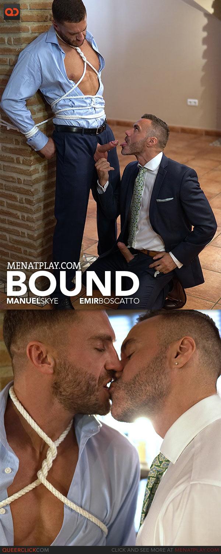 MenAtPlay: Bound - Manuel Skye and Emir Boscatto