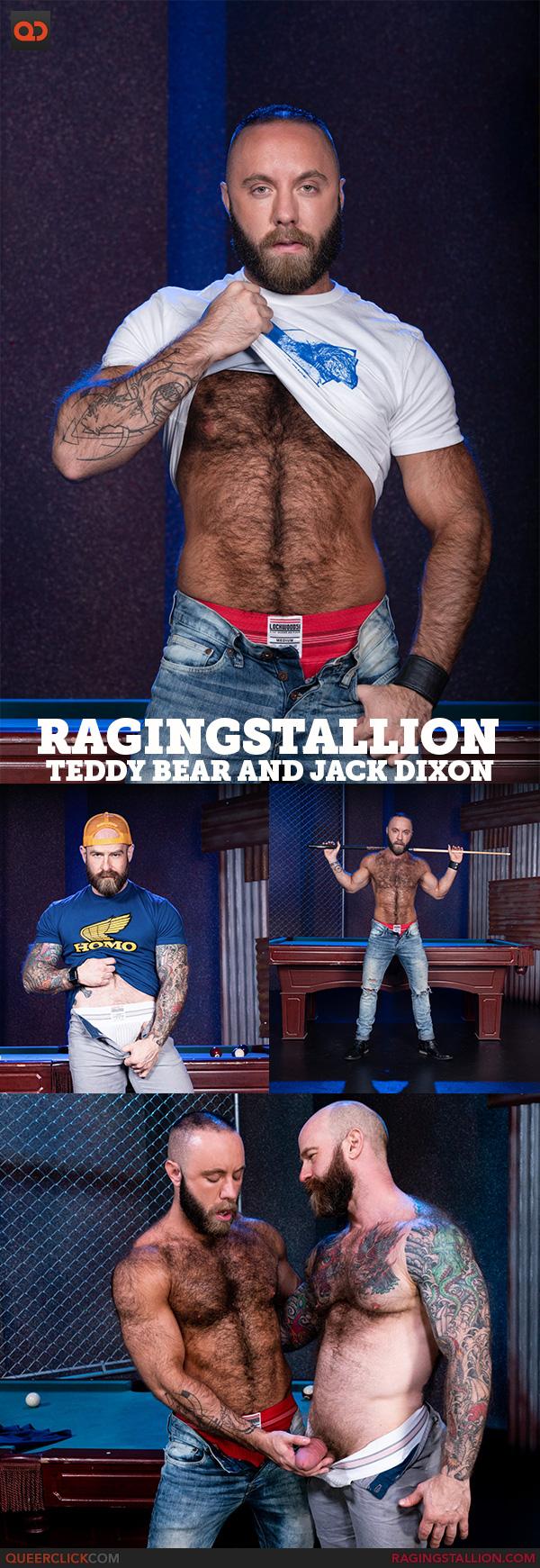 Raging Stallion:  Teddy Bear and Jack Dixon