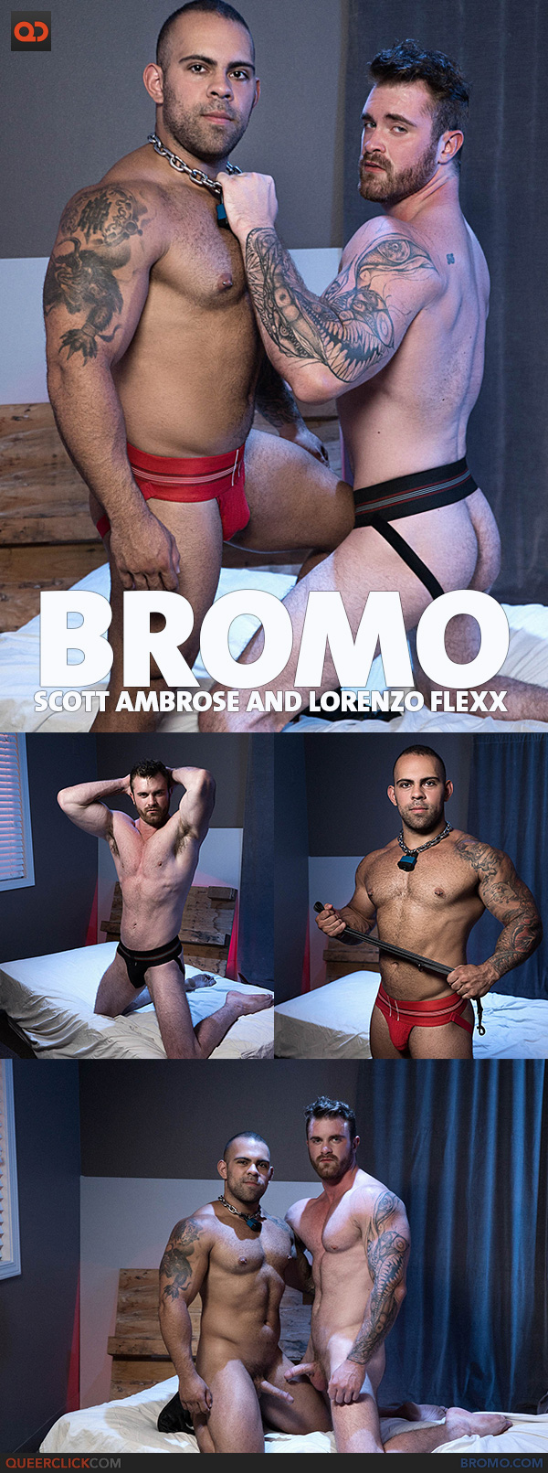 Bromo:  Scott Ambrose and Lorenzo Flexx