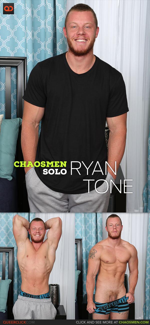 ChaosMen: Ryan Tone