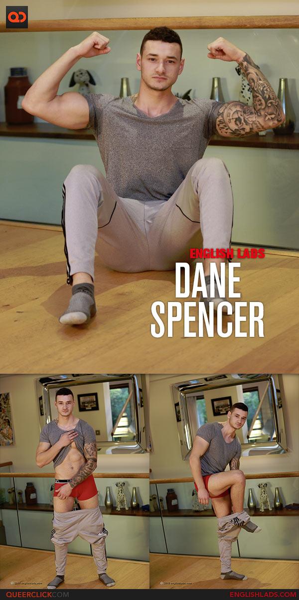 English Lads: Dane Spencer