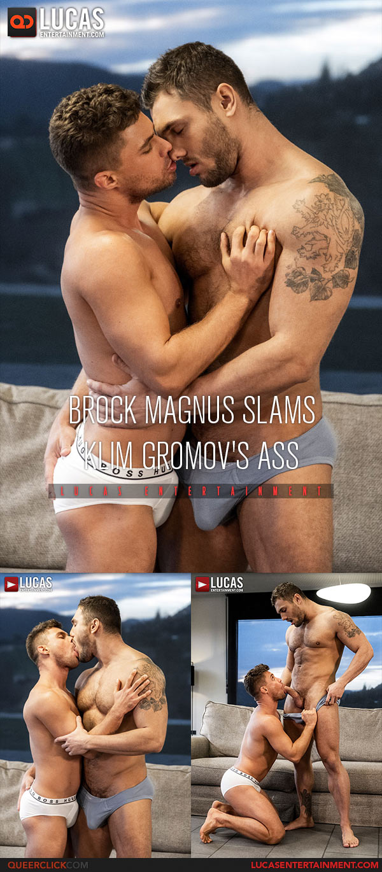 Lucas Entertainment: Brock Magnus Fucks Klim Gromov Bareback