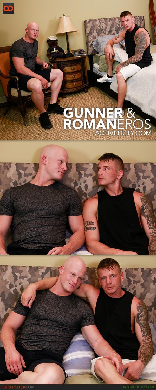 Active Duty: Gunner and Roman Eros