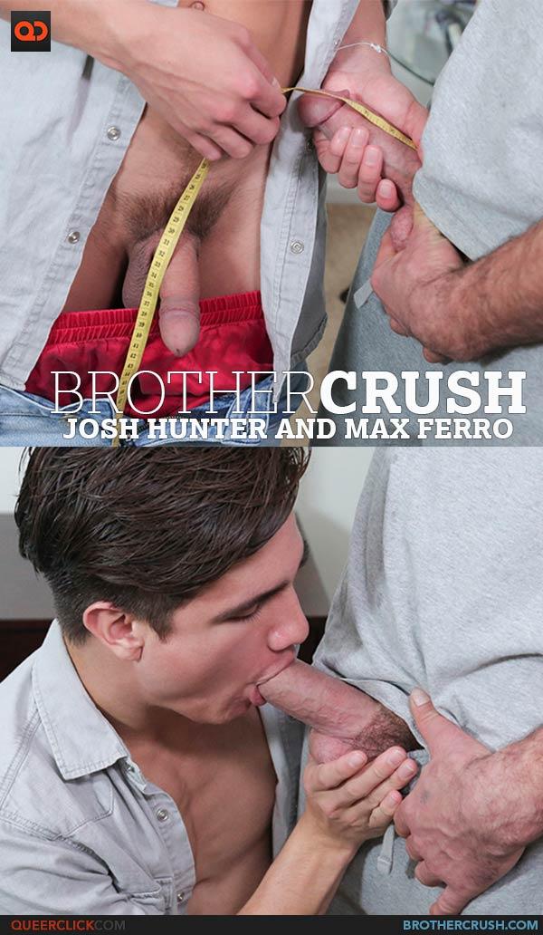 Brother Crush: Josh Hunter and Max Ferro
