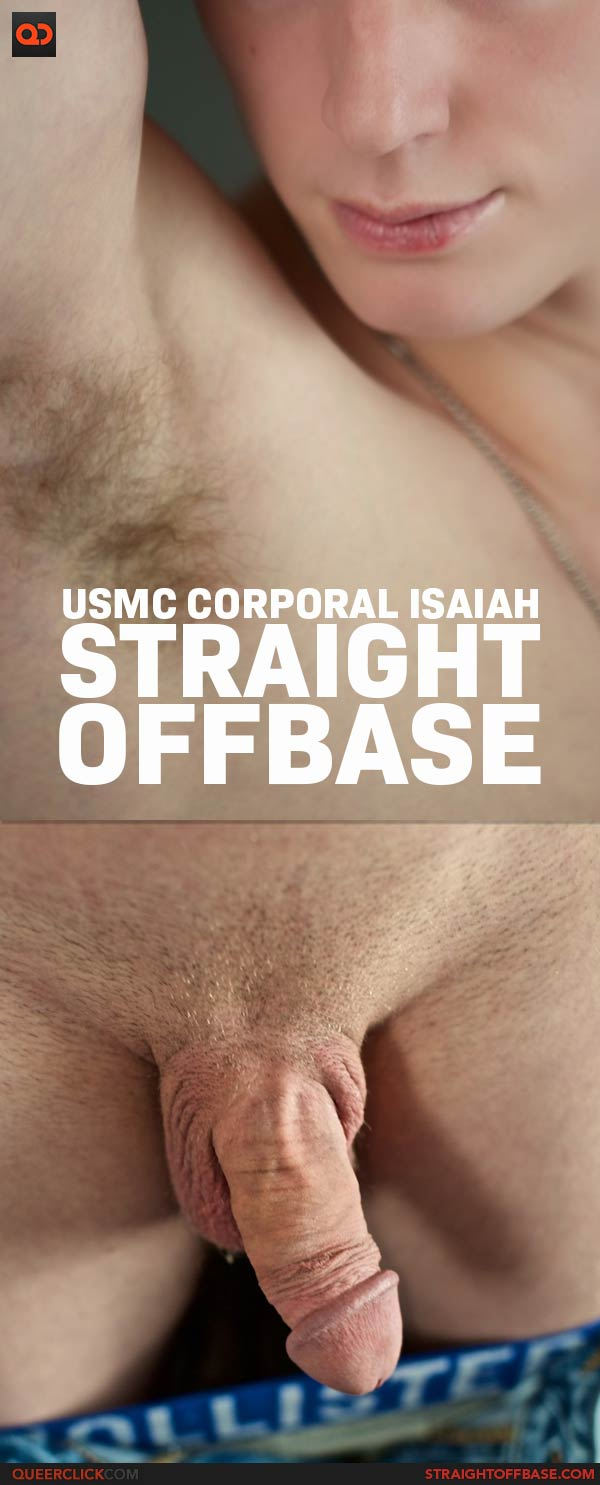 Straight Off Base: USMC Corporal Isaiah