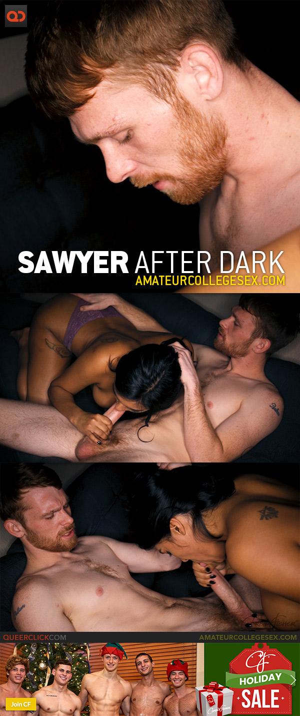 Amateur College Sex: Sawyer After Dark