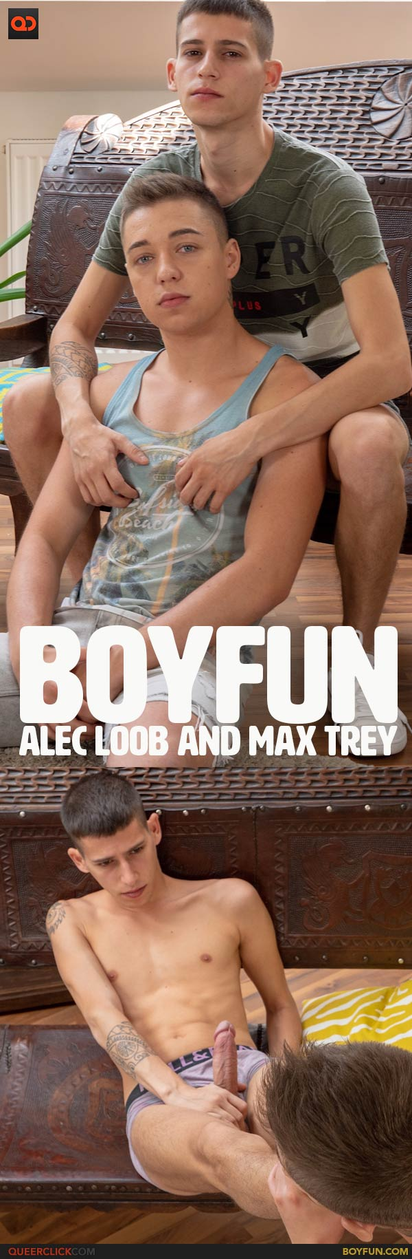 BoyFun: Alec Loob and Max Trey