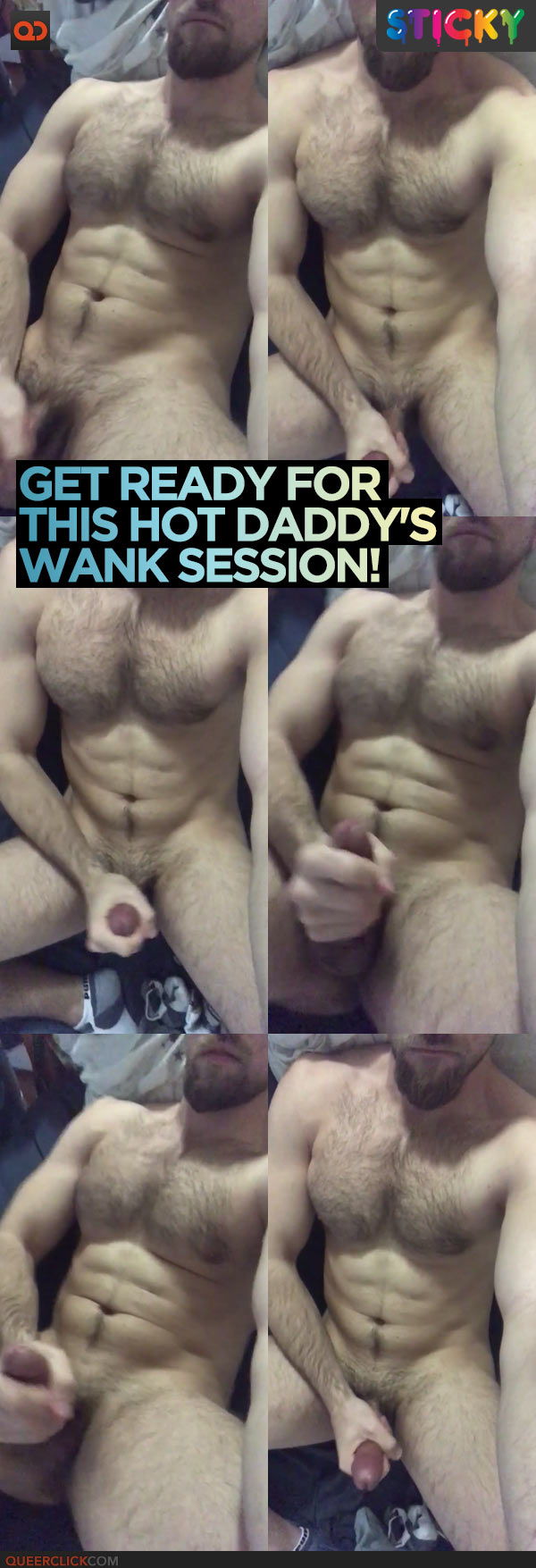 Get Ready For This Hot Daddy's Wank Session!