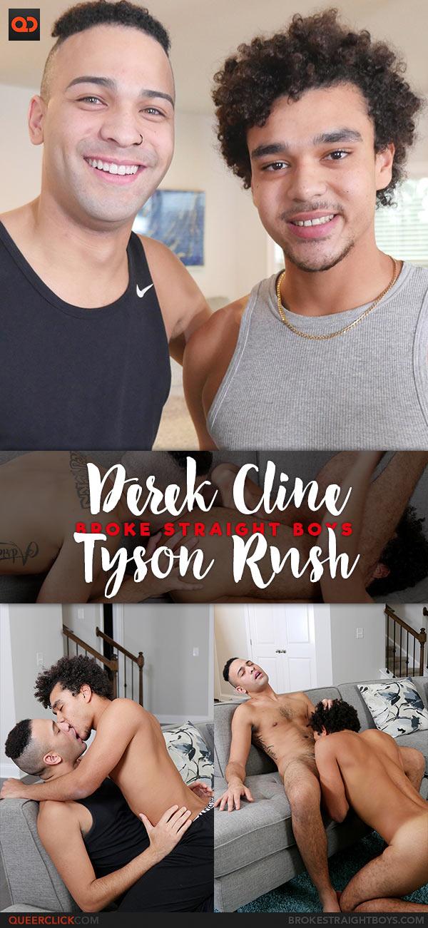 Broke Straight Boys: Tyson Rush Fucks Derek Cline - Bareback