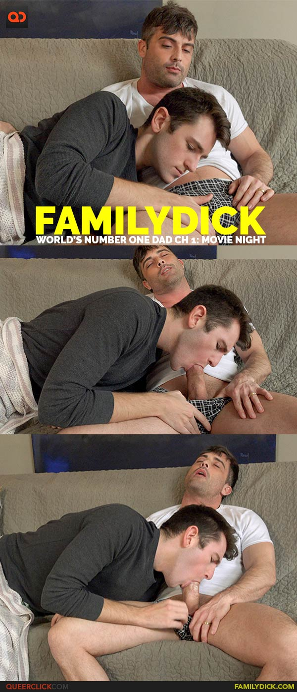 Family Dick: World's Number One Dad Ch 1: Movie Night