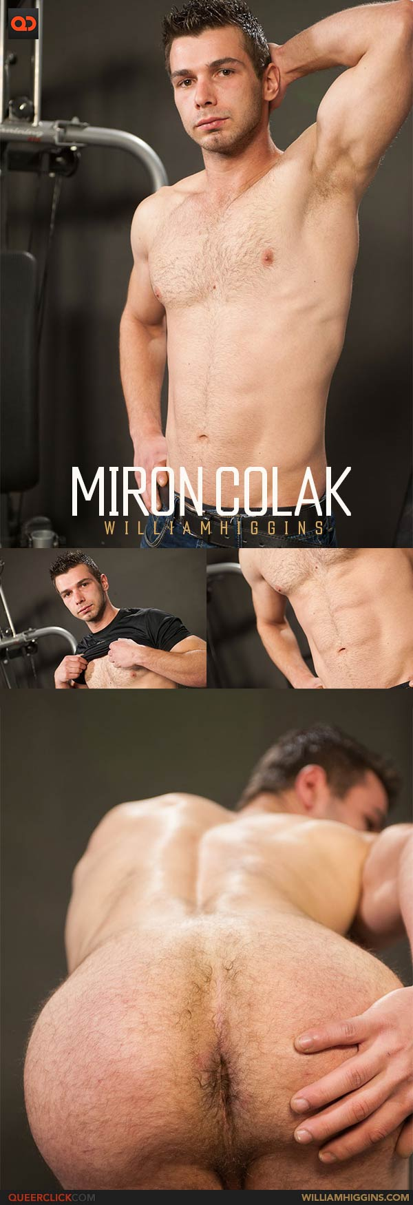 William Higgins: Miron Colak