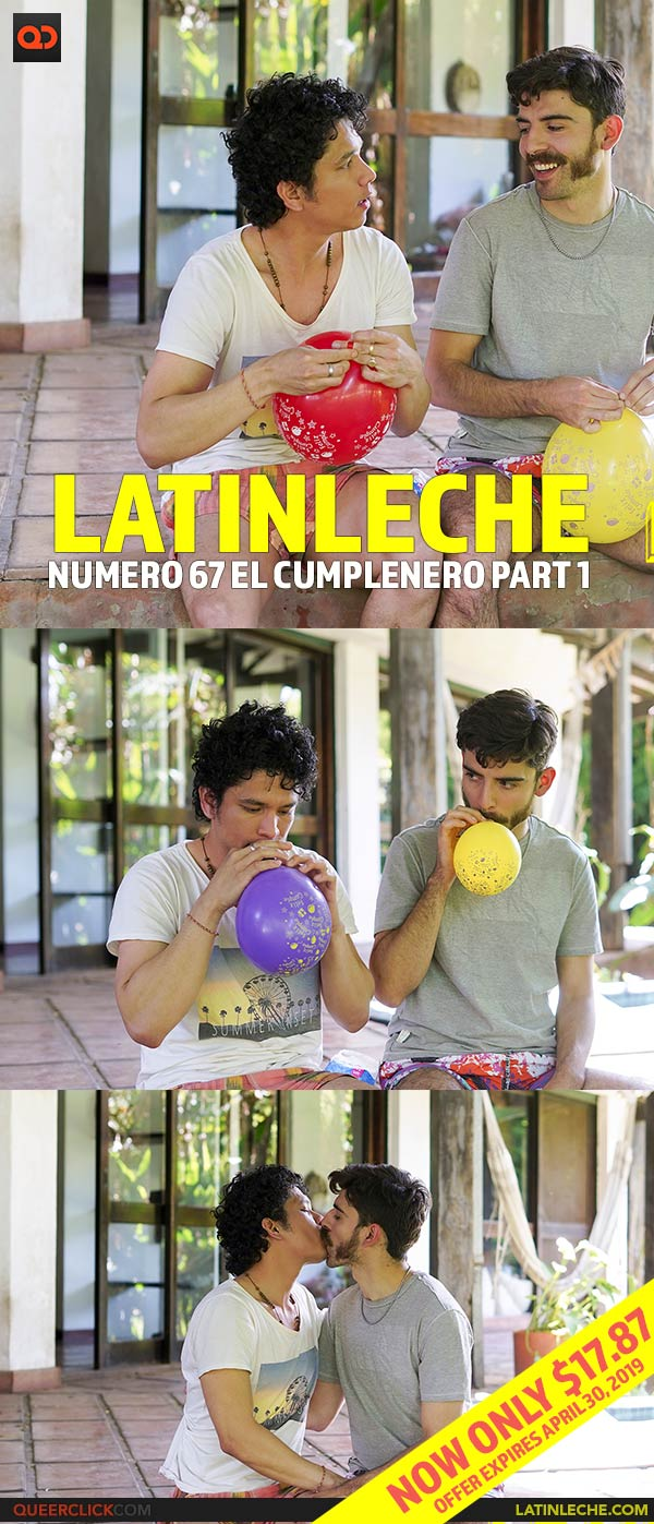 Latin Leche: Numero 67 - El Cumplenero Part 1