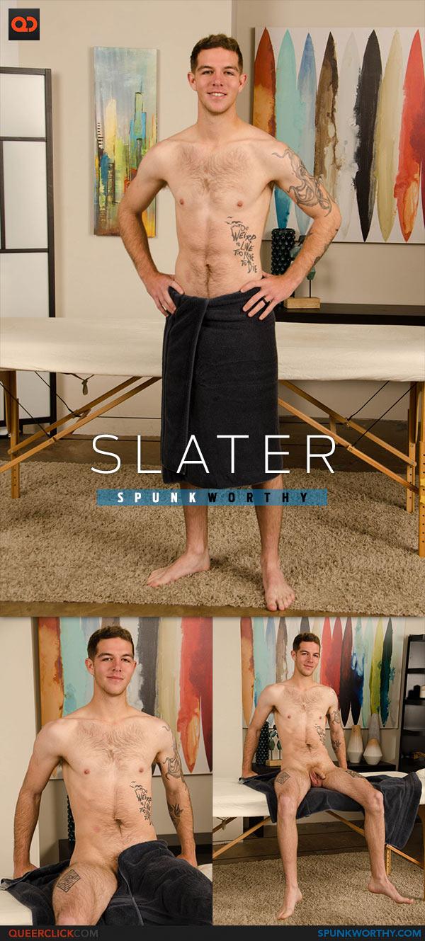 SpunkWorthy: Slater