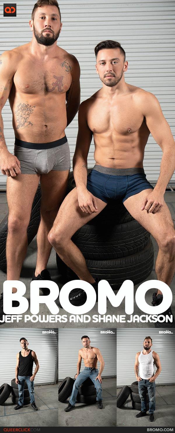 Bromo: Jeff Powers and Shane Jackson