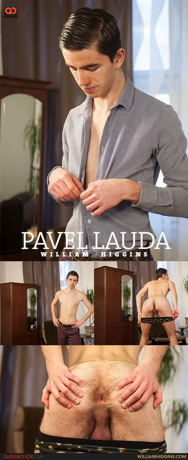 William Higgins: Pavel Lauda