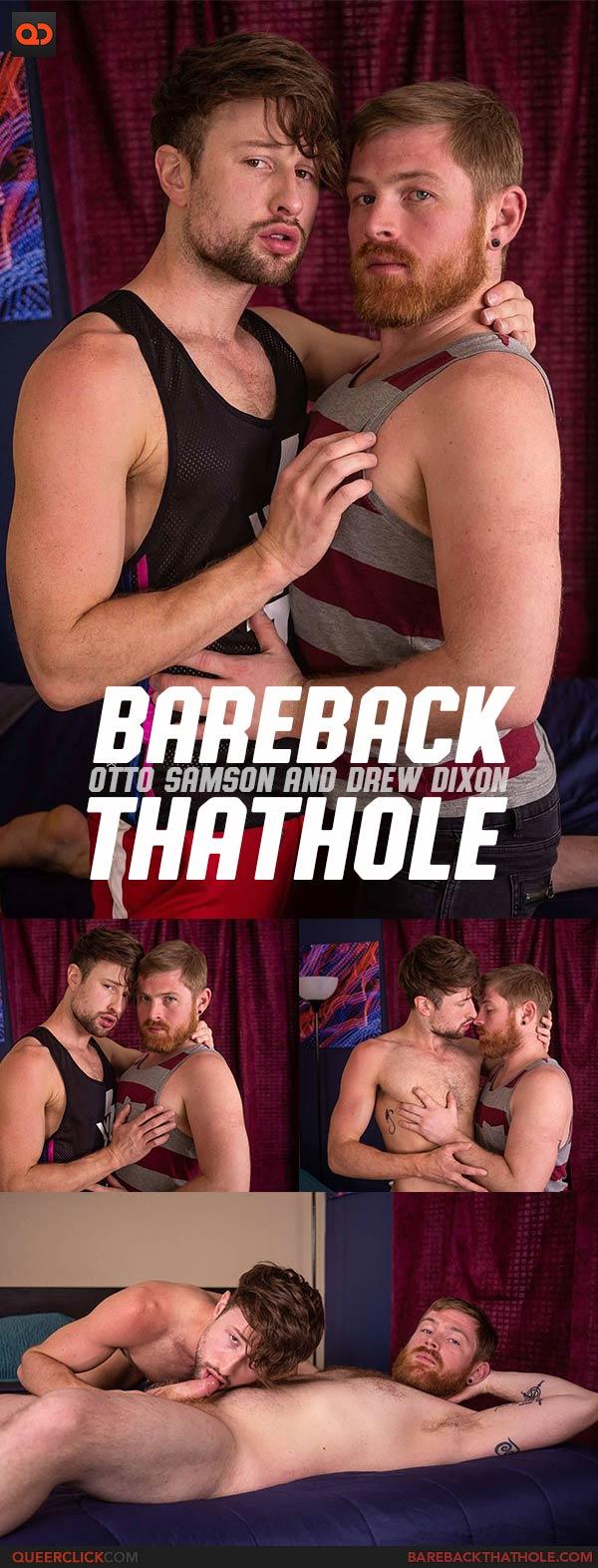 Bareback That Hole: Otto Samson and Drew Dixon