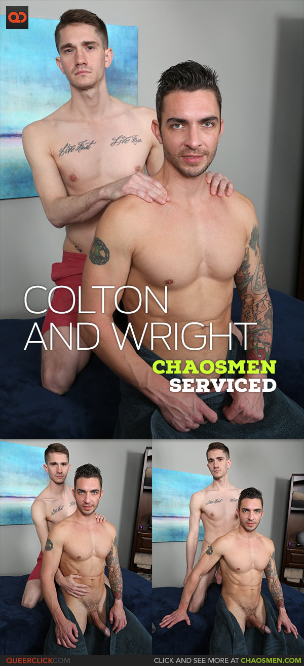 ChaosMen: Colton Andrews and Wright - Serviced