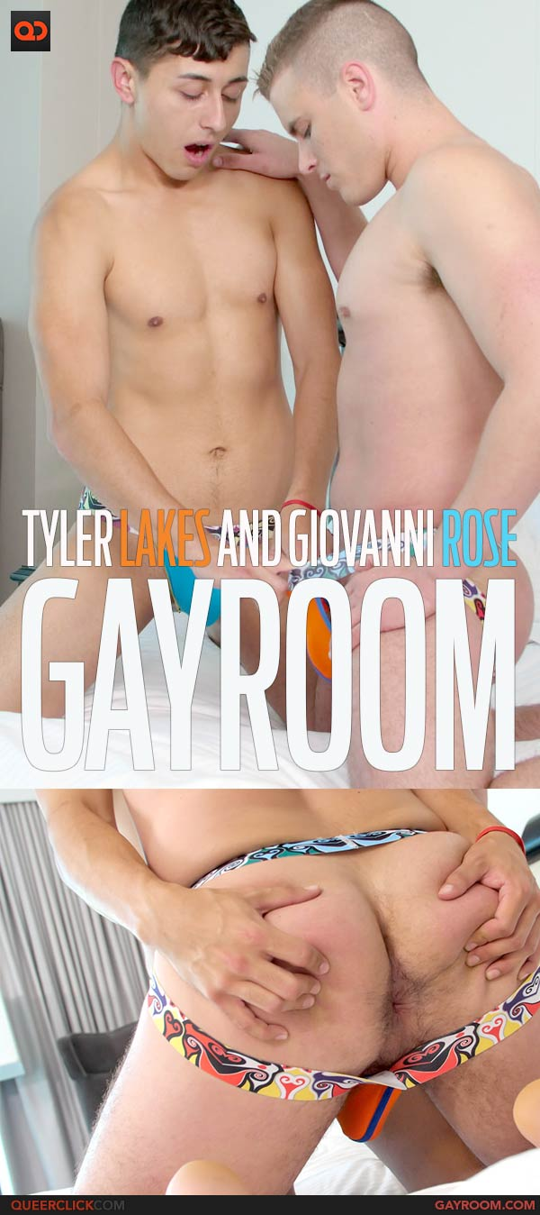 GayRoom: Tyler Lakes and Giovanni Rose