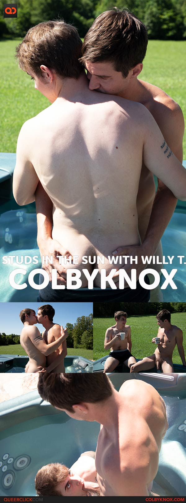 Colby Knox:  Studs In The Sun with Willy T.