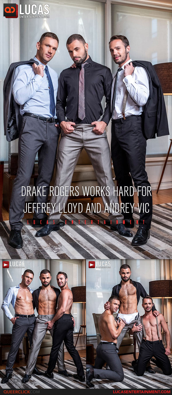 Lucas Entertainment: Andrey Vic, Drake Rogers and Jeffrey Lloyd - Bareback Threesome