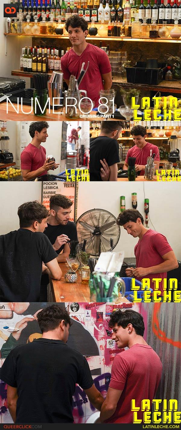 Latin Leche: Numero 81 - Cruising Part 1