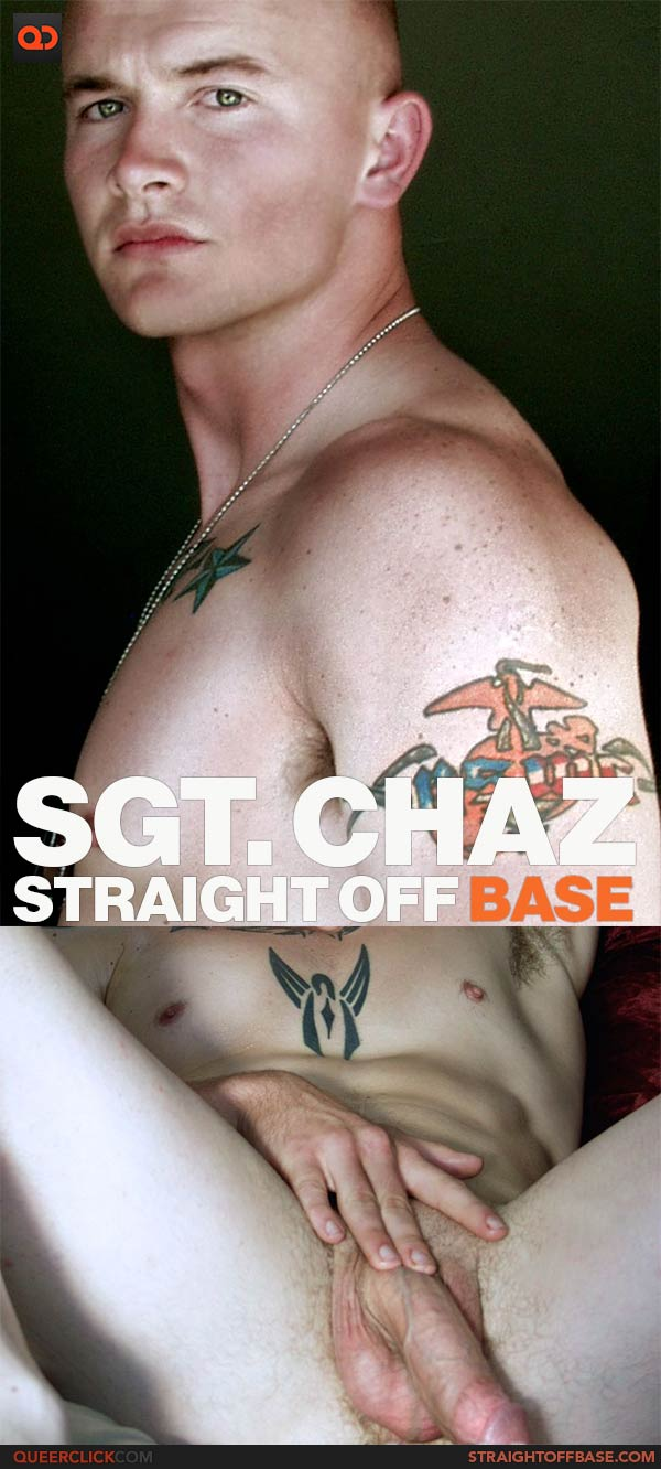 Straight Off Base: Sgt. Chaz