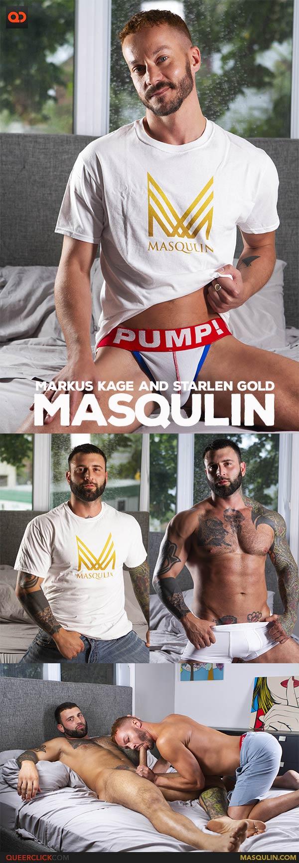 Masqulin: Markus Kage and Starlen Gold