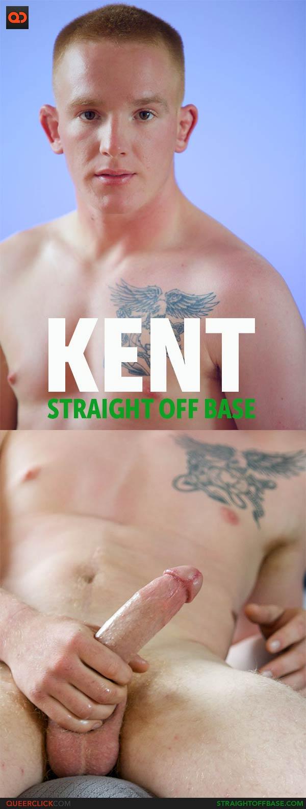 Straight Off Base: Kent