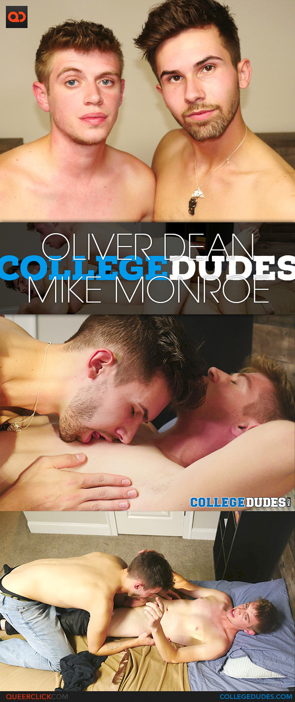 CollegeDudes: Oliver Dean Fucks Mike Monroe - Bareback