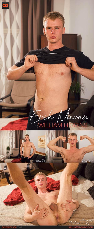 WilliamHiggins: Erik Macan