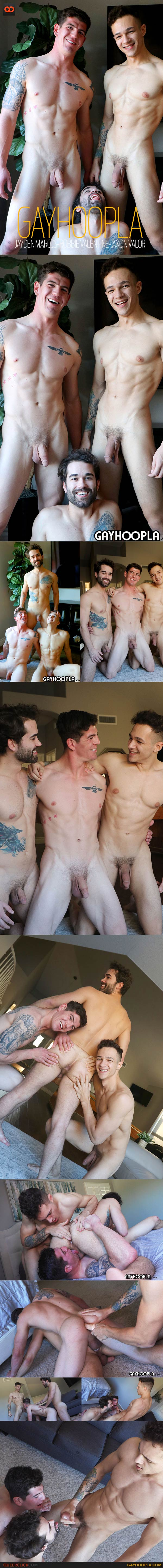 GayHoopla: Jayden Marcos, Robbie Valentine, and Jaxon Valor