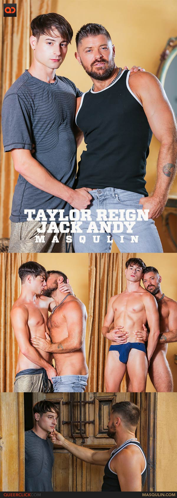 Masqulin: Taylor Reign and Jack Andy