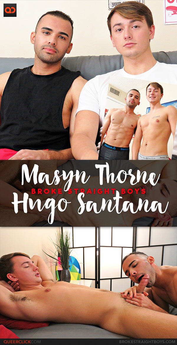 Broke Straight Boys: Masyn Thorne Fucks Hugo Santana - Bareback