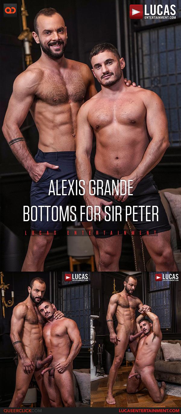 Lucas Entertainment: Sir Peter Fucks Alexis Grande - Bareback