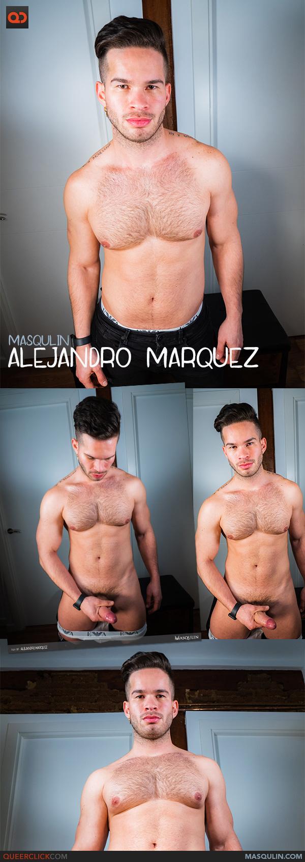 Masqulin: Alejandro Marquez