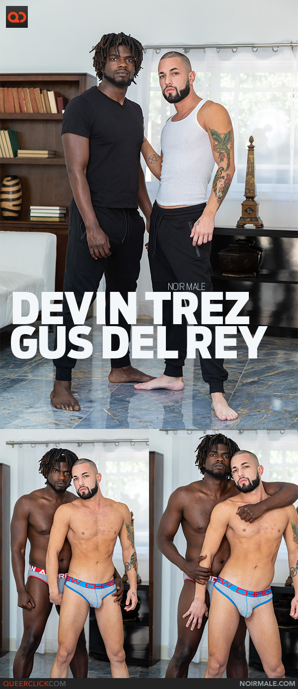 NoirMale: Devin Trez and Gus Del Rey