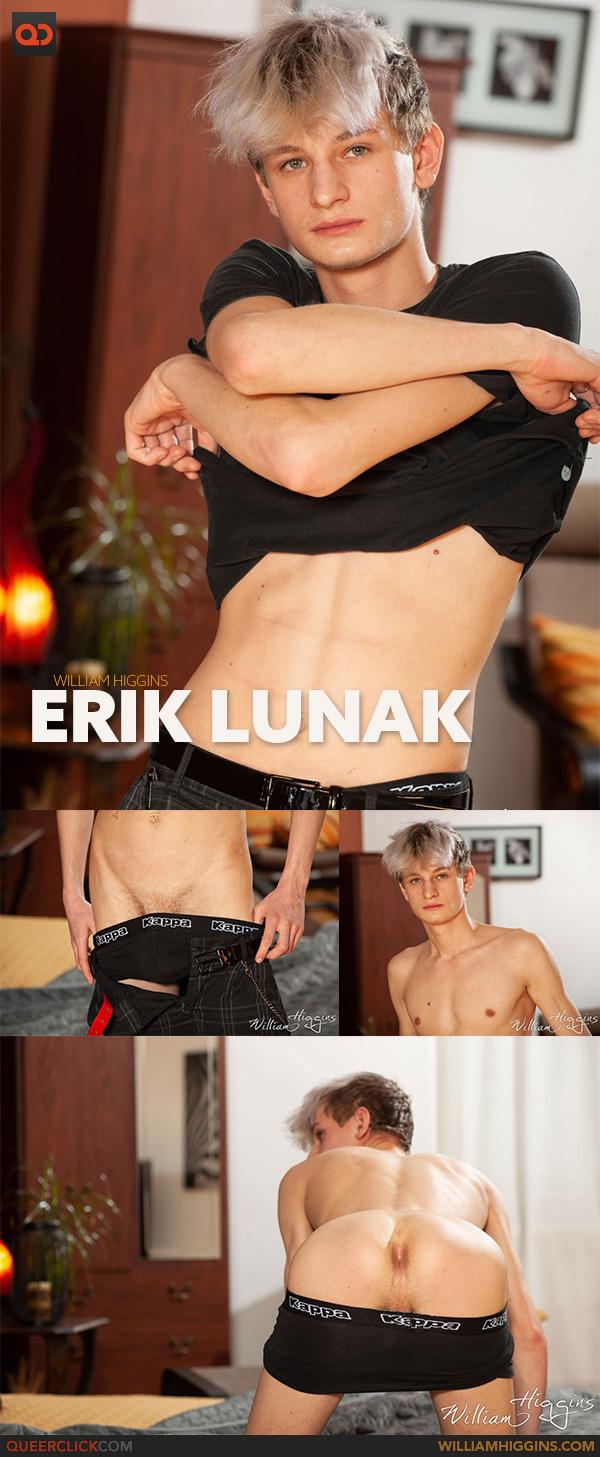 William Higgins: Erik Lunak