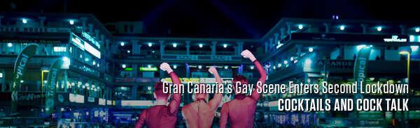 Gran Canaria's Gay Scene Enters Second Lockdown