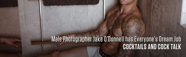 Male Photographer Jake O'Donnell has Everyone's Dream Job