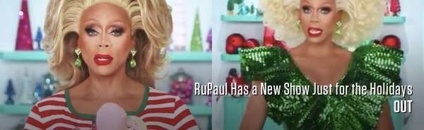 RuPaul Has a New Show Just for the Holidays