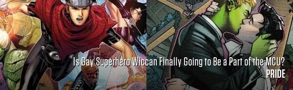 Is Gay Superhero Wiccan Finally Going to Be a Part of the MCU?