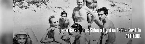 These Rare Photos Shine a Light on 1950s Gay Life