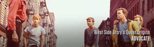 West Side Story's Queer Origins