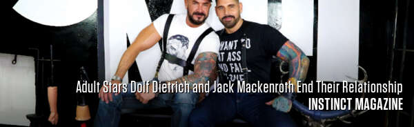Adult Stars Dolf Dietrich and Jack Mackenroth End Their Relationship