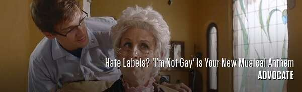 Hate Labels? 'I'm Not Gay' Is Your New Musical Anthem