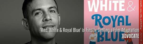 'Red, White & Royal Blue' is Finally Getting a Film Adaptation